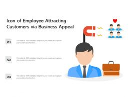 Icon Of Employee Attracting Customers Via Business Appeal
