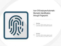 Icon Of Employee Automatic Biometric Identification Through Fingerprint