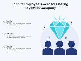Icon Of Employee Award For Offering Loyalty In Company
