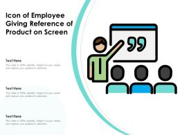Icon Of Employee Giving Reference Of Product On Screen