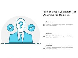 Icon Of Employee In Ethical Dilemma For Decision