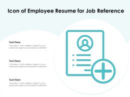 Icon Of Employee Resume For Job Reference