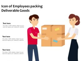 Icon Of Employees Packing Deliverable Goods