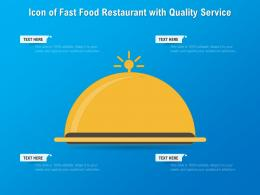 Icon Of Fast Food Restaurant With Quality Service