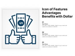 Icon Of Features Advantages Benefits With Dollar