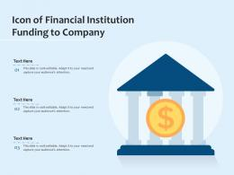 Icon Of Financial Institution Funding To Company