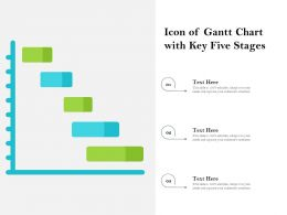Icon Of Gantt Chart With Key Five Stages