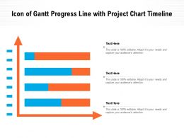 Icon Of Gantt Progress Line With Project Chart Timeline