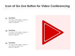 Icon Of Go Live Button For Video Conferencing