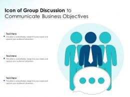 Icon Of Group Discussion To Communicate Business Objectives