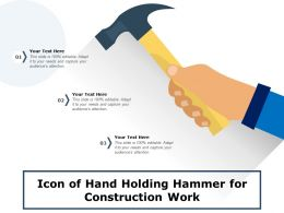 Icon Of Hand Holding Hammer For Construction Work