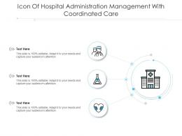 Icon Of Hospital Administration Management With Coordinated Care