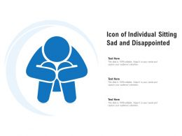 Icon Of Individual Sitting Sad And Disappointed