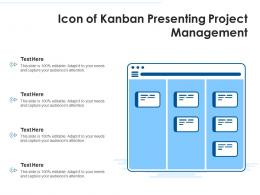 Icon Of Kanban Presenting Project Management