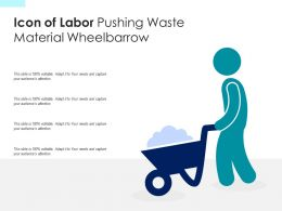 Icon Of Labor Pushing Waste Material Wheelbarrow