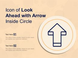 Icon Of Look Ahead With Arrow Inside Circle