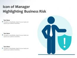 Icon Of Manager Highlighting Business Risk