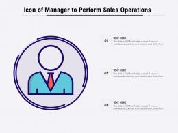 Icon Of Manager To Perform Sales Operations