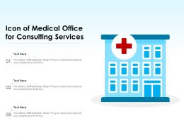 Icon Of Medical Office For Consulting Services