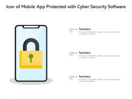 Icon Of Mobile App Protected With Cyber Security Software