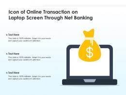 Icon Of Online Transaction On Laptop Screen Through Net Banking