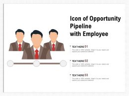 Icon Of Opportunity Pipeline With Employee