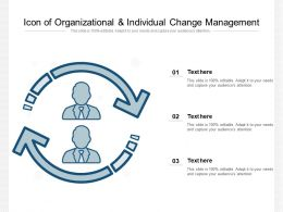 Icon Of Organizational And Individual Change Management