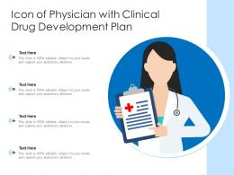 Icon Of Physician With Clinical Drug Development Plan
