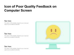 Icon Of Poor Quality Feedback On Computer Screen