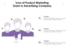 Icon Of Product Marketing Team In Advertising Company