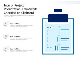Icon Of Project Prioritization Framework Checklist On Clipboard