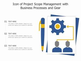 Icon Of Project Scope Management With Business Processes And Gear