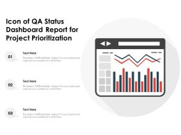 Icon Of QA Status Dashboard Report For Project Prioritization