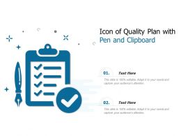 Icon Of Quality Plan With Pen And Clipboard