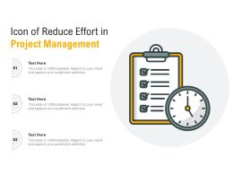 Icon Of Reduce Effort In Project Management