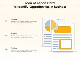 Icon Of Report Card To Identify Opportunities In Business