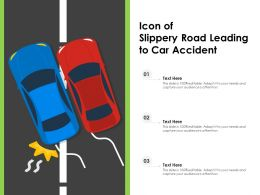 Icon Of Slippery Road Leading To Car Accident