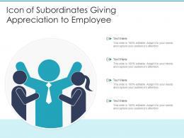 Icon Of Subordinates Giving Appreciation To Employee