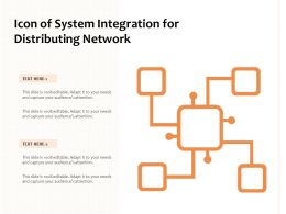 Icon Of System Integration For Distributing Network