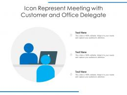 Icon Represent Meeting With Customer And Office Delegate