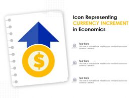 Icon Representing Currency Increment In Economics