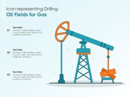 Icon Representing Drilling Oil Fields For Gas
