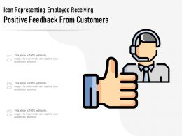 Icon Representing Employee Receiving Positive Feedback From Customers