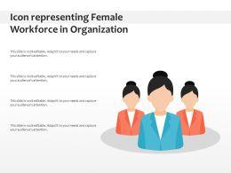 Icon Representing Female Workforce In Organization