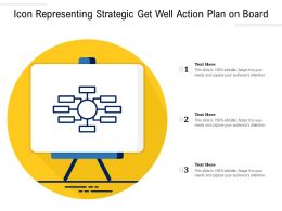 Icon Representing Strategic Get Well Action Plan On Board