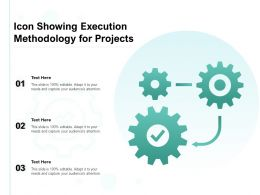 Icon Showing Execution Methodology For Projects