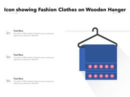 Icon Showing Fashion Clothes On Wooden Hanger