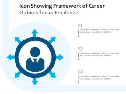 Icon Showing Framework Of Career Options For An Employee