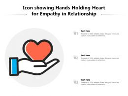 Icon Showing Hands Holding Heart For Empathy In Relationship