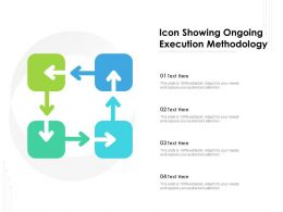 Icon Showing Ongoing Execution Methodology